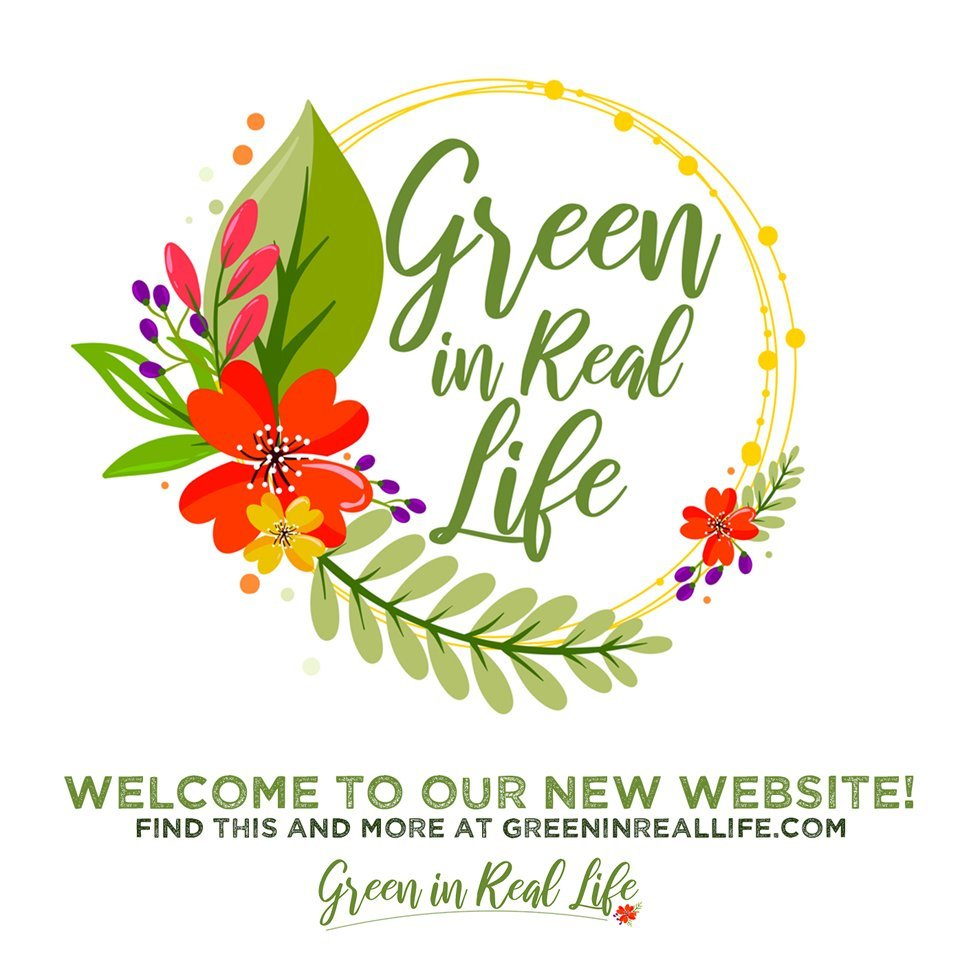 Welcome to the new Green in Real Life website